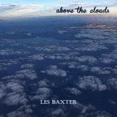 Above the Clouds von Les Baxter
