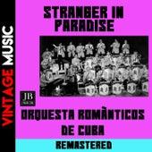 Stranger in Paradise by Orquestra Românticos de Cuba