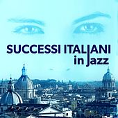Successi Italiani In Jazz de Various Artists