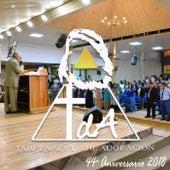 44º Aniversario 2018 de Tabernáculo de Adoración