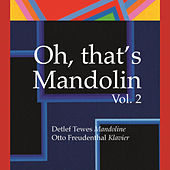 Oh, That's Mandolin Vol. 2 von Detlef Tewes Mandolin