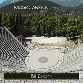 Music Arena de Bill Evans