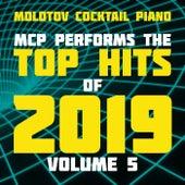 MCP Top Hits of 2019, Vol. 5 von Molotov Cocktail Piano