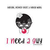 I Need a Guy by Pariah