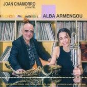 Joan Chamorro Presenta Alba Armengou de Joan Chamorro