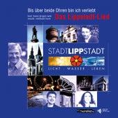 Bis über beide Ohren bin ich verliebt – Das Lippstadt-Lied von Katrin Wulff