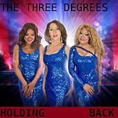 Holding Back de The Three Degrees