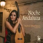 Noche Andaluza by Isabel Martínez