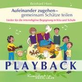 Aufeinander zugehen – gemeinsam Schätze teilen (Playback) von Reinhard Horn