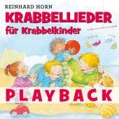 Krabbellieder für Krabbelkinder (Playback) von Reinhard Horn