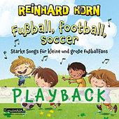 Fußball, football, soccer (Playback) von Reinhard Horn