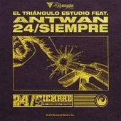 Antwan 24/Siempre de El Triangulo Estudio