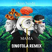 Mama (Remix) de Singtola