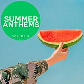 Summer Anthems, Vol. 2 (Fantastic Selection Of Future House And Deep House Tunes To Sweet Your Summer) by Various Artists