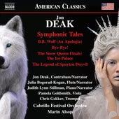 Jon Deak: Symphonic Tales (Live) von Various Artists