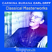 Carmina Burana Carl Orff Classical Masterworks by Tbilisi Symphony Orchestra