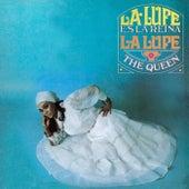 La Lupe Es La Reina (The Queen) de La Lupe