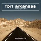Making Me Feel de Fort Arkansas