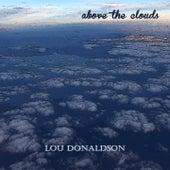 Above the Clouds de Lou Donaldson