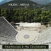 Music Arena by Mantovani & His Orchestra