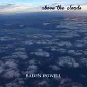 Above the Clouds von Baden Powell