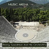 Music Arena van Benny Goodman