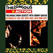 Thelonious in Action Recorded at the Five Spot Cafe (HD Remastered) by Thelonious Monk