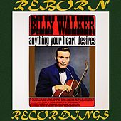 Anything Your Heart Desires (HD Remastered) von Billy Walker