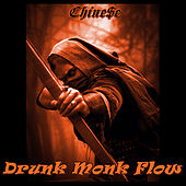 Drunk Monk Flow by Chine$€