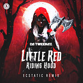 Little Red Riding Hood (Ecstatic Remix) de Da Tweekaz