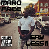 Say Less II de Marq Free