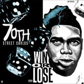 Win or Lose by 70thstreetcarlos
