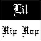 Lil Hip Hop by Various Artists