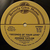 Seconds Of Your Love: Shoot For The Stars - Single von Johnnie Taylor