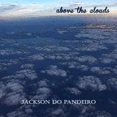 Above the Clouds von Jackson Do Pandeiro