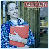 Piano for Studying: Yoga, Meditation, Zen, Chill, Baby, Sleep, Focus, Serenity, Harmony, Therapy by Various Artists