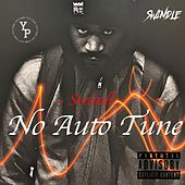 No Auto Tune by Swindle