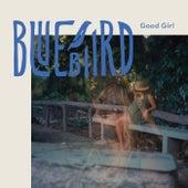Good Girl de BlueBiird