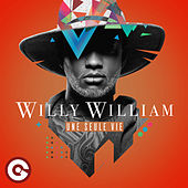 Une seule vie di Willy William