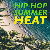 Hip Hop Summer Heat de Various Artists