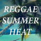 Reggae Summer Heat von Various Artists