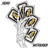Withered by Xeno