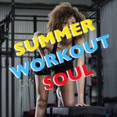Summer Workout Soul von Various Artists