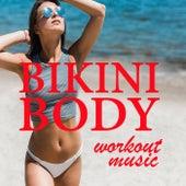 Bikini Body Workout Music de Various Artists