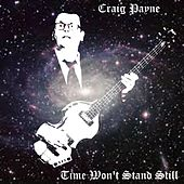 Time Won't Stand Still de Craig Payne