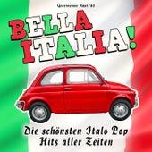 Bella Italia! Die schönsten Italo Pop Hits aller Zeiten von Generazione Anni '08