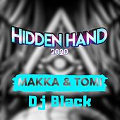 Hidden Hand 2020 by Makka