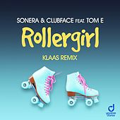 Rollergirl (Klaas Remix) by Sonera