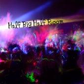 Half Big Half Room von Various Artists