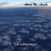 Above the Clouds de The Impressions